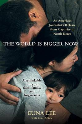 Cover: The World Is Bigger Now
