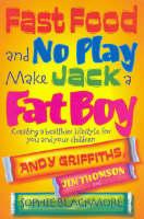 Fast Food & No Play