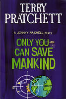 Cover of Only You Can Save Mankind