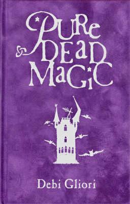 Cover of Pure Dead Magic