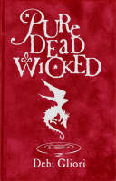 Cover of Pure Dead Wicked