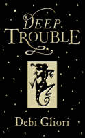 Cover of Deep Trouble