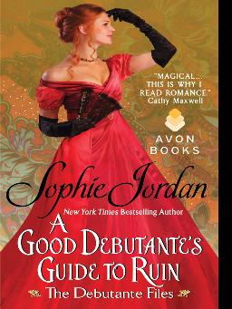 Cover of 'A Good Debutante's Guide to Ruin' - eBook
