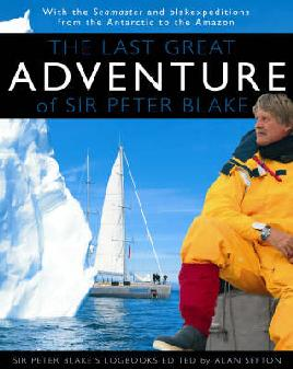 Cover:  The Last Great Adventure of Sir Peter Blake