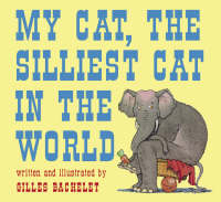 cover: My Cat, the silliest cat in the world