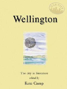 Wellington: The City in Literature