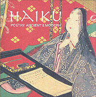 Cover of Haiku Poetry Ancient & Modern