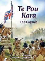 cover: Te Pou Kara The Flagpole