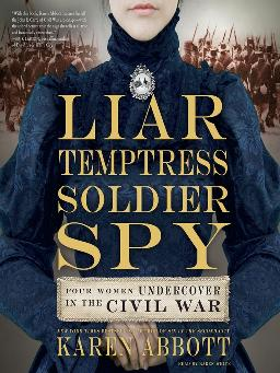 Cover of 'Liar, Temptress, Soldier, Spy' eAudiobook
