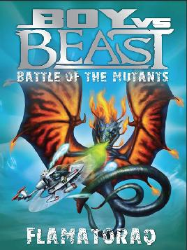 Cover of Boy Vs. Beast - Flamatoraq - ebook