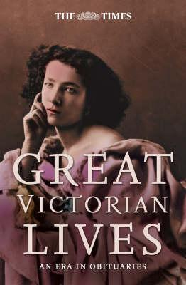 Cover of Great Victorian Lives