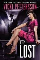 Cover of The Lost by Vicki Pettersson