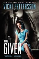 Cover of The Given by Vicki Pettersson