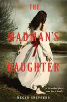 Cover: The Madman's Daughter