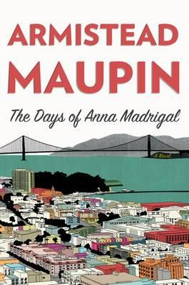 Cover of The Days of Anna Madrigal