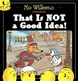 Cover of That's Not a Good Idea