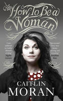 Cover of How to be a woman