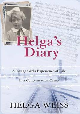 Cover of Helga's Diary - A Young Girl's Account of Life in A Concentration Camp