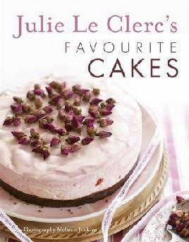 Julie Le Clerc's Favourite Cakes