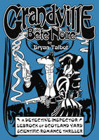 Cover of Grandville Bete Noir