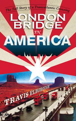 Cover of London Bridge in America
