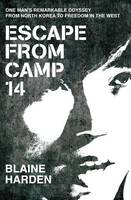 Cover: Escape from Camp 14