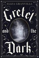 Cover of Gretel and the Dark