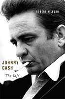 Cover of Johnny Cash: The Life