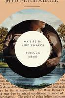 Cover of My Life in Middlemarch