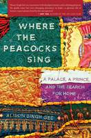 Cover: Where the Peacocks Sing