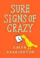 Cover of Sure Signs of Crazy