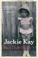 Red Dust Road by Jackie Kay