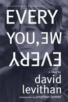 Cover of Every you, every me by David Levithan