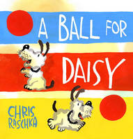 Cover: A Ball for Daisy