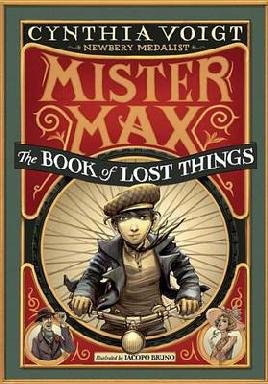 Cover of Mister Max: The Book of Lost Things