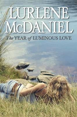 Cover of The Year of Luminous Love
