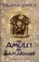 The Amulet of Samarkand by Jonathon Stroud