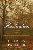 Cover of Rustication by Charles Palliser