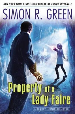 Cover of Simon R. Green's Property of a Lady Faire