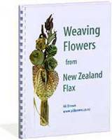 Cover of Weaving Flowers from New Zealand Flax