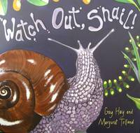 Cover of Watch out Snail