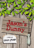 Cover of Jason's Dunny by Colin Crump