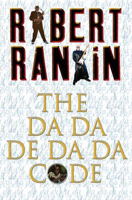 the da da de da da code by Robert Rankin