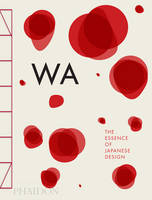 Cover of Wa: the essence of Japanese design