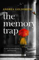 Cover of The Memory Trap by Andrea Goldsmith