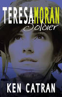 Cover of Teresa Moran, Soldier