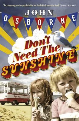 Cover of Don't Need the Sunshine