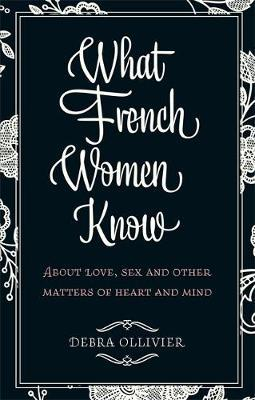 Cover of What French women know