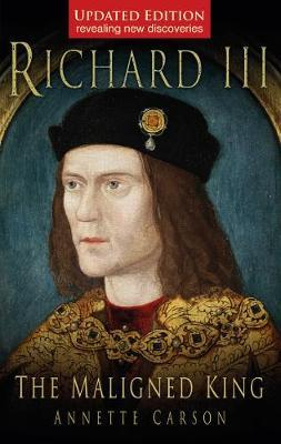 cover of Richard  III the maligned king