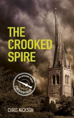 Cover of The Crooked Spire by Chris Nickson